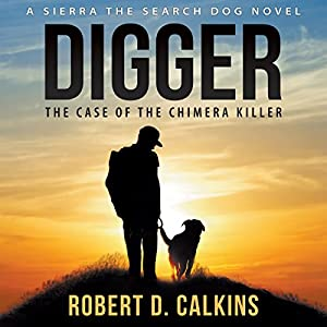 Digger: The Case of the Chimera Killer Audiobook