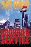 Occupied Seattle (Volume 2)