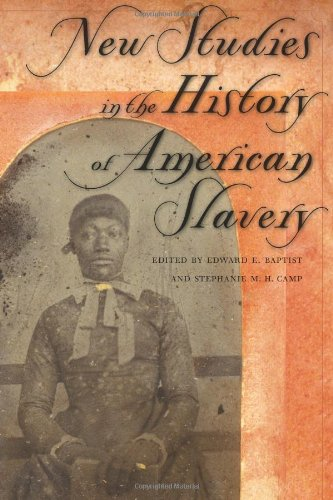 Books : New Studies in the History of American Slavery