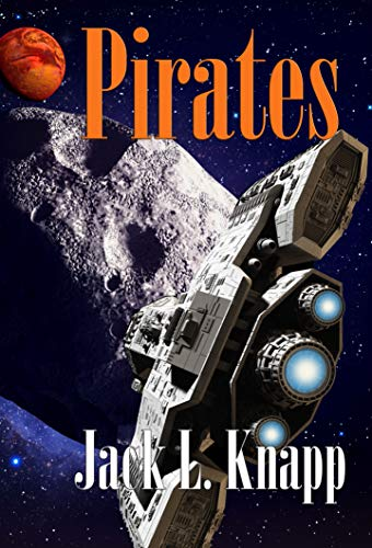 (Pirates: Book 6, the New Frontiers Series)