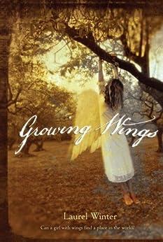 Growing Wings by [Winter, Laurel]