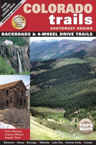 Colorado Trails Southwest Region by Peter Massey (2007-05-31) PDF