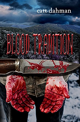 Blood Tradition by [dahman, catt ]