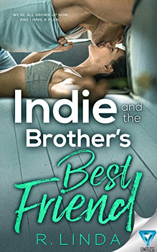[F.R.E.E] Indie and the Brother's Best Friend ( Scandalous Series Book 2)<br />W.O.R.D