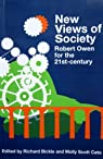 New Views of Society - Robert Owen for the 21st Century par Bickle