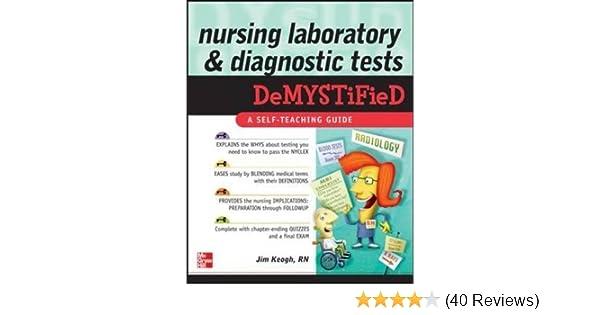Nursing Laboratory And Diagnostic Tests DeMYSTiFied 9780071623803 Medicine Health Science Books Amazon