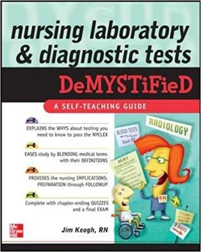 Nursing Laboratory And Diagnostic Tests DeMYSTiFied 1st Edition