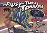 TOPSY-TURVY TOWEL