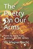 The Poetry On Our Arms: Poems by Young