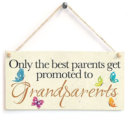 Only the best parents get promoted to Grandparents - Wooden Sign Gift