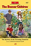 The Mystery of the Traveling Tomatoes (The Boxcar Children Mysteries Book 117)