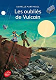 """Afficher """"Les oubliés de Vulcain"""""""