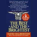 The Best and the Brightest Audiobook by David Halberstam Narrated by Mark Bramhall