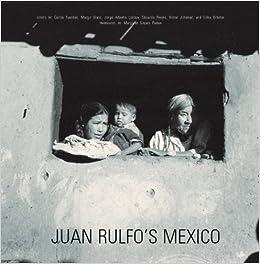 mexico juan rulfo fotografo juan rulfo photographer fotografia lunwerg spanish edition