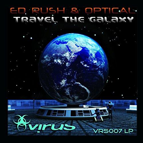 Travel the Galaxy (Ed Rush & Optical Travel The Galaxy)