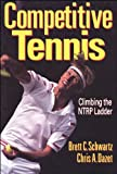 Competitive Tennis, Brett C. Schwartz and Chris A. Dazet, 0880117559