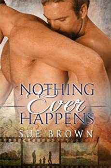 Nothing Ever Happens by [Brown, Sue]