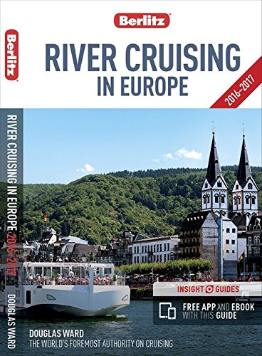 Berlitz: River Cruising in Europe (Berlitz Cruise Guide)
