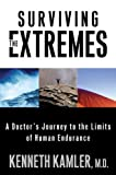 Surviving the Extremes: A Doctor's Journey to the