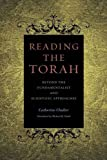 "BOOKS RECEIVED: Catherine Chalier, ""Reading the Torah: Beyond the Fundamentalist and Scientific Approaches"" (Duquesne UP, 2017)"