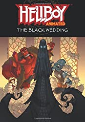 Hellboy Animated Volume 1: The Black Wedding