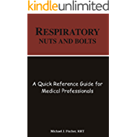 Respiratory Nuts and Bolts