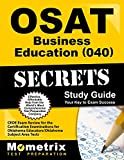 img - for OSAT Business Education (040) Secrets Study Guide: CEOE Exam Review for the Certification Examinations for Oklahoma Educators / Oklahoma Subject Area Tests book / textbook / text book