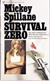 Survival Zero (Mike Hammer) (Signet T4592)