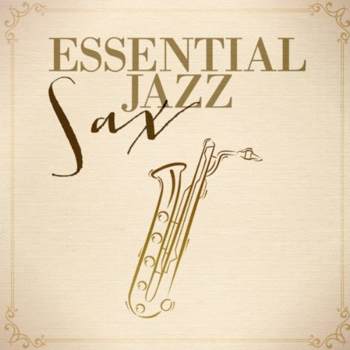 Essential Jazz Sax