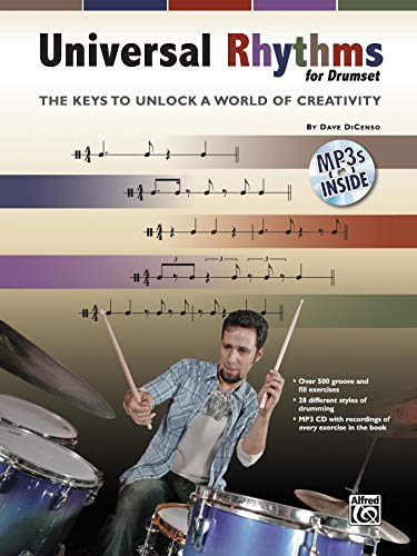 Universal Rhythms for Drummers: The Keys to Unlock a World of Creativity, Book & CD (Universal Groove)
