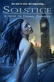 Solstice: a novel of the Zombie Apocalypse by [Burgess, Donna]