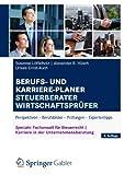 img - for Berufs- und Karriere-Planer Steuerberater   Wirtschaftspr fer: Perspektiven - Berufsbilder - Pr fungen - Expertentipps (German Edition) book / textbook / text book