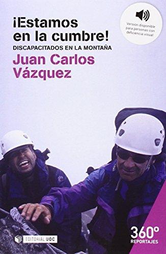 Descargar Libro Estamos En La Cumbre! Juan Carlos Vázquez