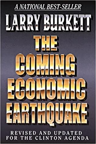 The Coming Economic Earthquake: Revised and Expanded for the ...