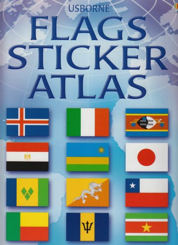 Flags Sticker Atlas (Usborne Sticker Atlases) - Flags Sticker Atlas