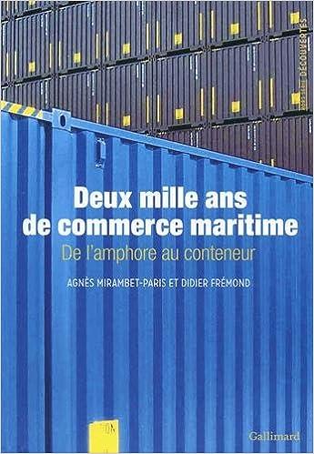 Livres gratuits en ligne Deux mille ans de commerce maritime: De l'amphore au conteneur epub pdf
