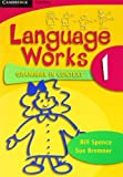 img - for Language Works, Book 1: Grammar in Context (Bk. 1) by Spence Bill Bremner Sue (2007-09-01) Paperback book / textbook / text book