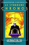 Le syndrome de Chronos par Corthouts