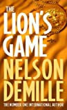 Front cover for the book The Lion's Game by Nelson DeMille