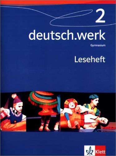 deutsch.werk. Arbeitsbuch für Gymnasien/Leseheft 6. Schuljahr