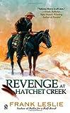 Revenge at Hatchet Creek, Frank Leslie, 0451233611