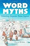 Word Myths, David Wilton, 0195172841