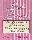 Love Letters, Mary L. Schramski, 156825024X