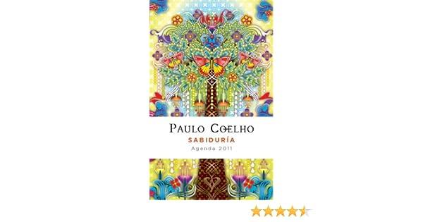 Agenda Coelho Sabiduria 2011 (Spanish Edition): Paulo Coelho ...