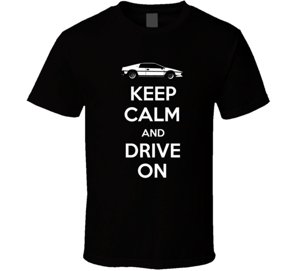 1981 Lotus Esprit S3 2 0l Keep Calm And Drive On Car Lover T Shirt 2467
