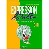 Expression écrite, CM1. Manuel pour l'élève