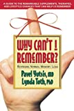 Why Can't I Remember?: Reversing Normal Memory Loss