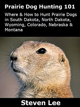Prairie Dog Hunting Nebraska Free