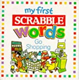 Go Shopping (My First Scrabble Words S.)