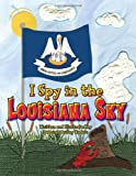 I Spy in the Louisiana Sky, Deborah Kadair, 1589808851